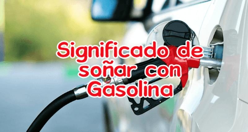 Soñar con gasolinera